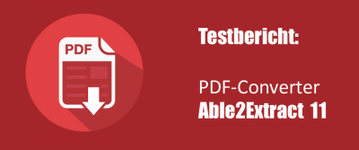 PDF-Converter Able2Extract: Softwaretest von Able2ExtractProfessional 11