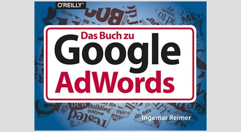 Buchbesprechung: Das Buch zu Google AdWords (Ingemar Reiner)