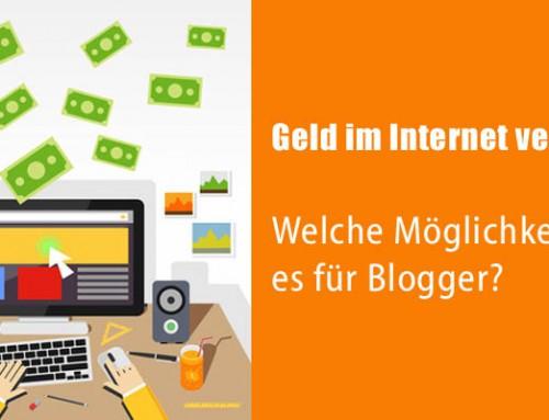 Geld im Internet verdienen: Welche Möglichkeiten gibt es für Blogger?