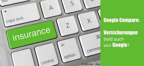 Google Compare: Versicherungen demnächst von Google