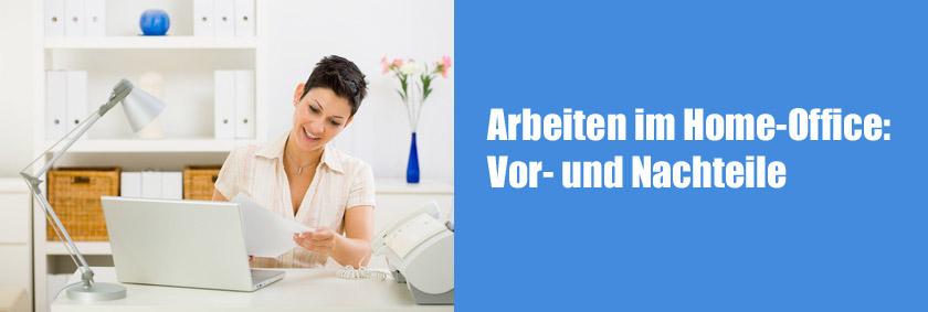 Arbeiten im Home-Office: Die Vor- und Nachteile