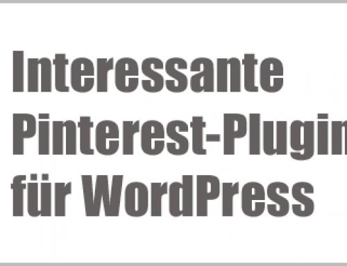 Pinterest – Interessante Plugins und Services für die Integration von Pinterest in den WordPress-Blog