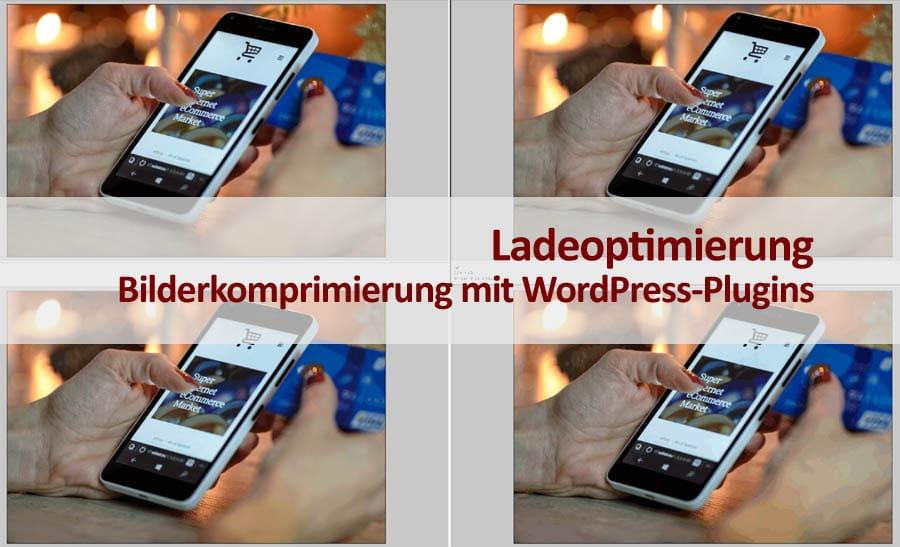 Ladegeschwindigkeit optimieren: 3. Bilder mithilfe von WordPress-Plugins komprimieren