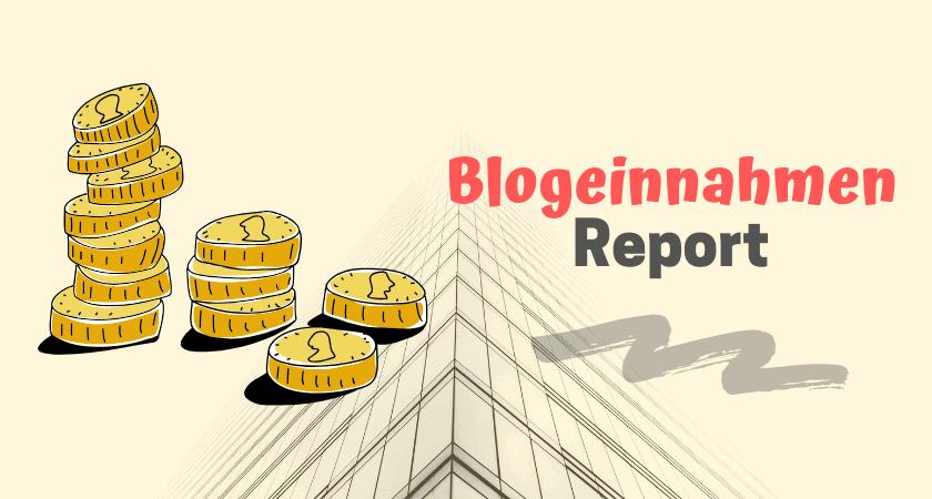 Blogeinnahmen-Report