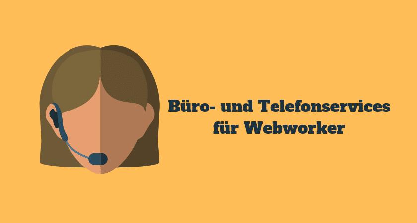 Büro- und Telefonservices für Webworker - Die wichtigsten Anbieter und deren Tarife