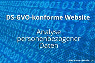 DS-GVO: Analyse der personenbezogenen Daten