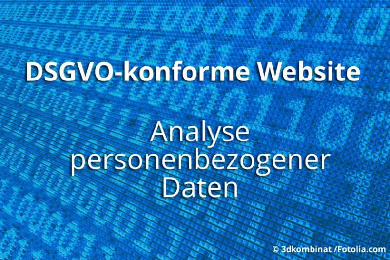 DSGVO: Analyse der personenbezogenen Daten