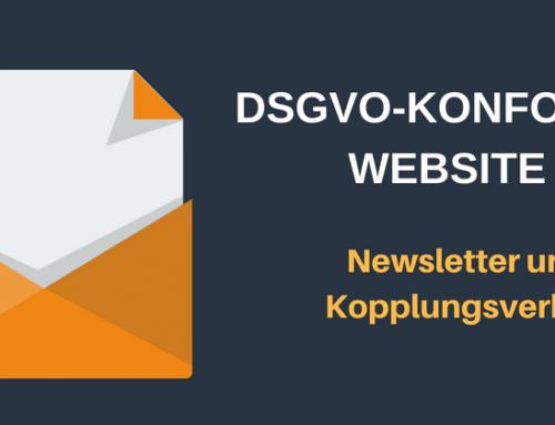 DSGVO: Wie setze ich die Bestimmungen um? 5. Newsletter und Kopplungsverbot