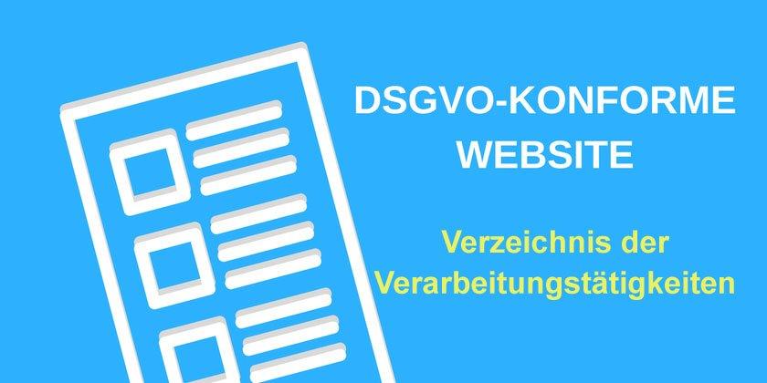 Dsgvo Konforme Website Verzeichnis Der Verarbeitungstätigkeiten