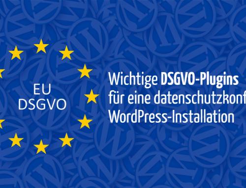 10 wichtige Datenschutz-Plugins, mit denen du WordPress DSGVO-sicher machst