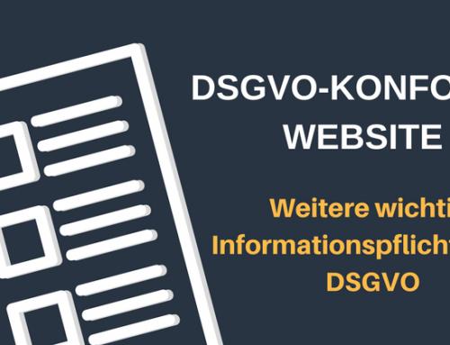 DSGVO: Wie setze ich die Bestimmungen um? 3. Weitere Informationspflichten der DSGVO