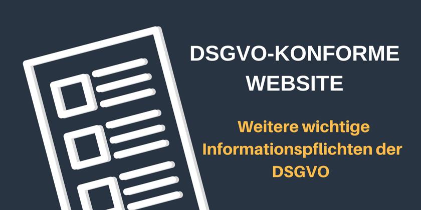 DSGVO-konforme Website: Weitere Informationspflichten