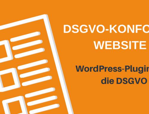 DSGVO: Wie setze ich die Bestimmungen um? 4. WordPress-Plugins und die DSGVO