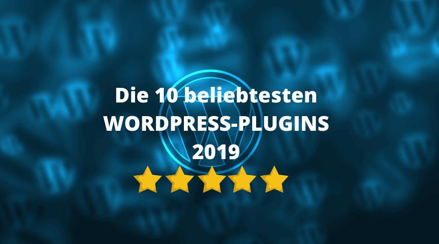 Die 10 beliebtesten WordPress-Plugins 2019
