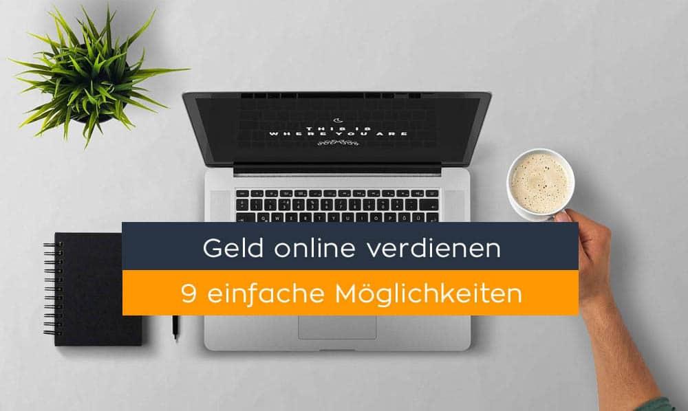 Neun einfache Wege, um online Geld zu verdienen
