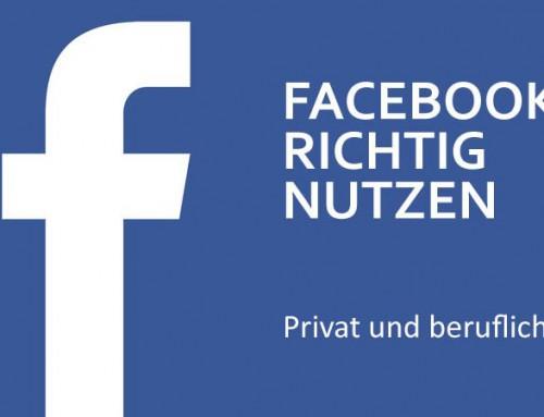 Facebook richtig nutzen: Privat und beruflich – Teil 2: Privatsphäre-Einstellungen