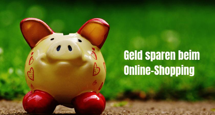 Geld sparen beim Online-Shopping