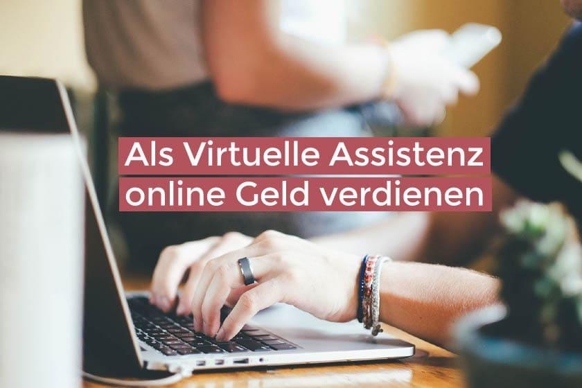 Als virtuelle Assistenz online Geld verdienen