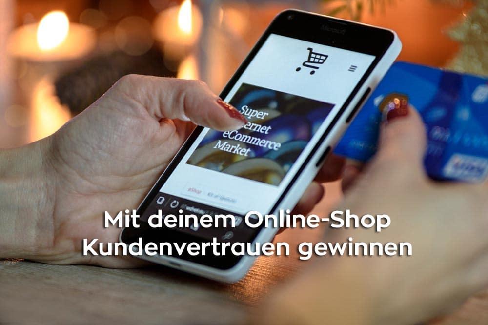 Kundenvertrauen für deinen Online-Shop gewinnen mit Vertrauensmarketing