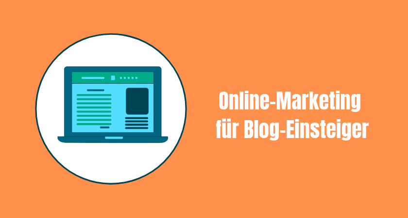 Online-Marketing für Blog-Einsteiger