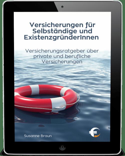 Ebook: Versicherungen für Selbständige und ExistenzgründerInnen
