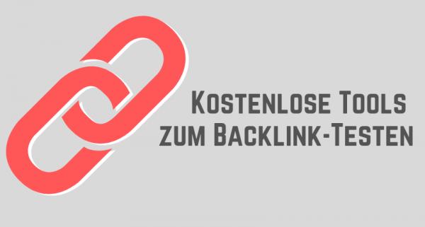 Kostenlose Tools zum Backlinktesten