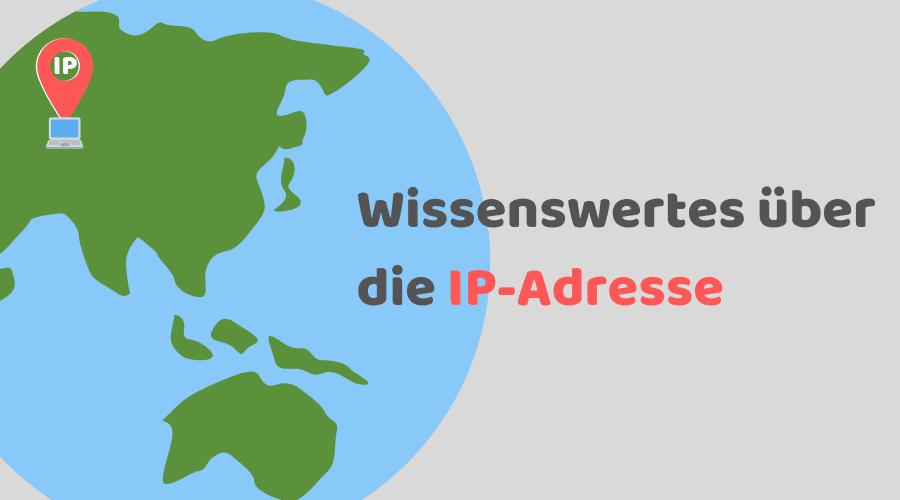 Wissenswertes über die IP-Adresse