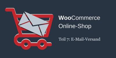 WooCommerce E-Mail-Versand