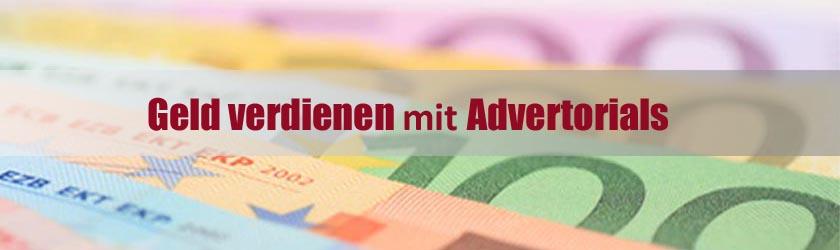 Geld verdienen mit Advertorials