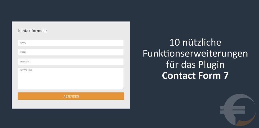 10 nützliche Funktionserweiterungen für das Plugin Contact Form 7