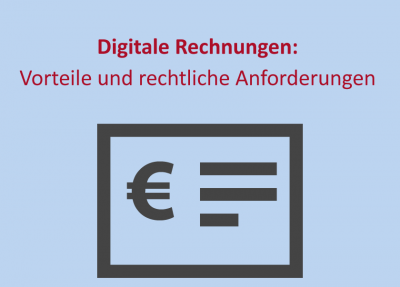 Digitale Rechnungen: Vorteile und rechtliche Anforderungen