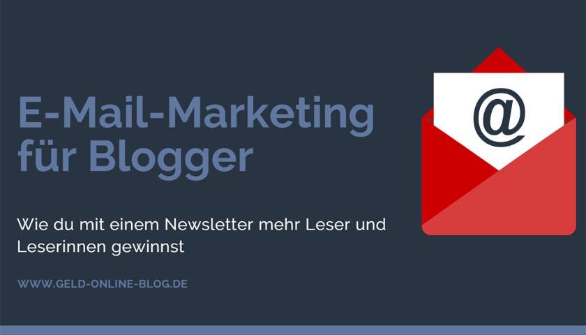 E-Mail-Marketing für Blogger: Mit einem Newsletter mehr Leser gewinnen