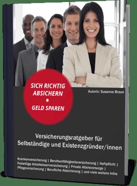 Versicherungsratgeber für Selbständige und Existenzgründer
