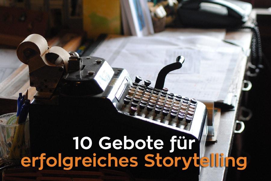 10 Storytelling-Gebote für ein erfolgreiches Onlinebusiness 2020