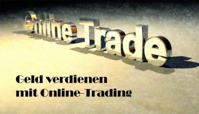 Geld verdienen mit Online-Trading am Finanzmarkt