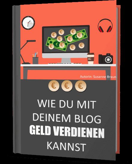 Ebook Wie du mit deinem Blog Geld verdienen kannst