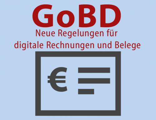 GoBD: Neue Regelungen für digitale Rechnungen und Belege seit 1.1.2017