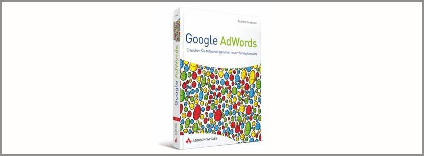 Buchbesprechung des Monats: Google AdWords (Autor: Andrew Goodman)
