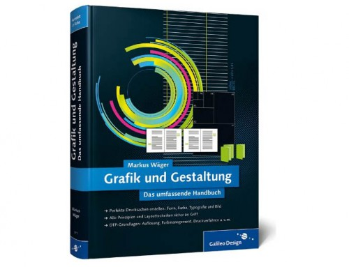Buchbesprechung: Grafik und Gestaltung: Das umfassende Handbuch (Autor: Markus Wäger)