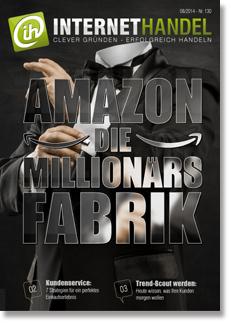 August-Ausgabe von INTERNETHANDEL: Die Millionärsfabrik Amazon