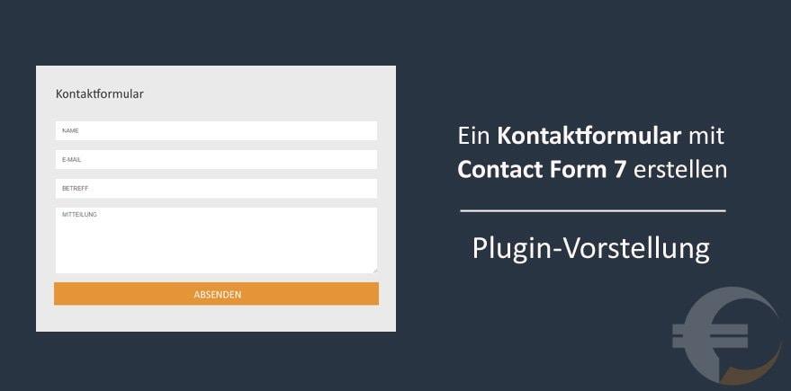 Ein Kontaktformular mit Contact Form 7 erstellen