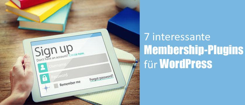 7 interessante Membership-Plugins für WordPress, mit denen man seinen Blog zur Mitglieder- oder Aboseite erweitern kann