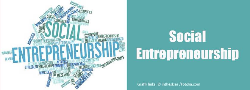 Social Entrepreneurship: Unternehmertum, das soziale und ökologische Probleme lösen will