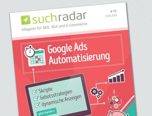 suchradar #73 erschienen: Google Ads Automatisierung als Schwerpunktthema