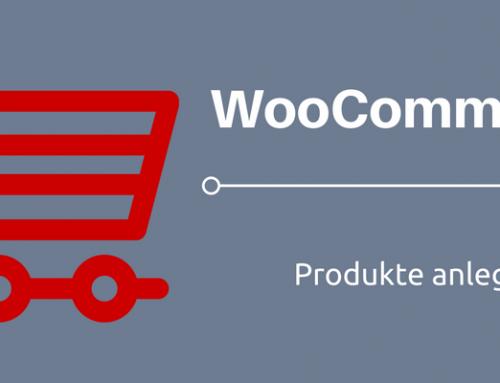 WooCommerce Leitfaden: Teil 10  – Einfache Produkte anlegen