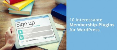10 interessante WordPress Membership Plugins