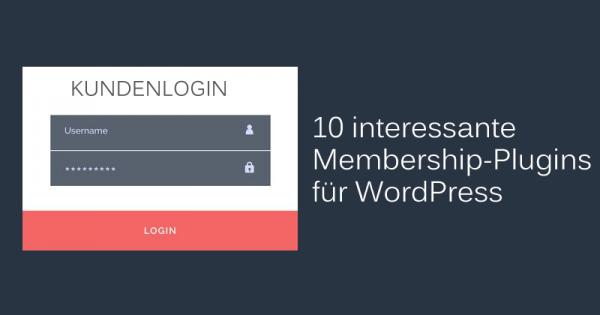 Die besten WordPress-Membership-Plugins