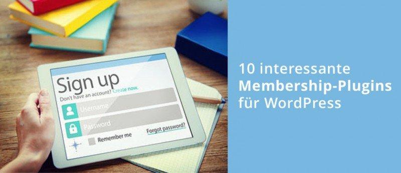 10 interessante WordPress Membership Plugins