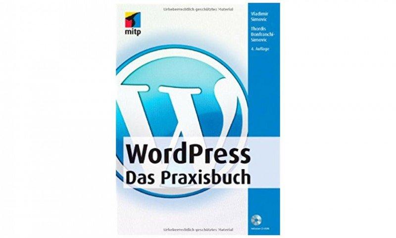 WordPress - Das Praxisbuch (Autor: Vladimir Simovic)