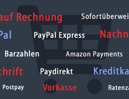 Rechnung, PayPal, Vorkasse & Co.: Vor- und Nachteile der wichtigsten Zahlungsarten im Online-Shop – Teil 1